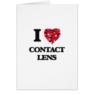 I love Contact Lens Greeting Card