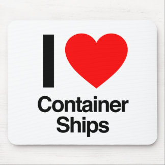 i love container ships mouse pad