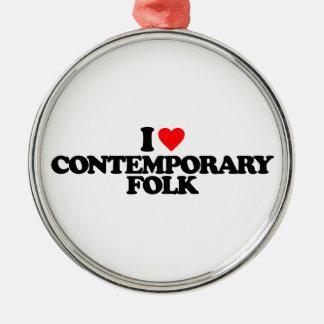 I LOVE CONTEMPORARY FOLK Silver-Colored ROUND ORNAMENT