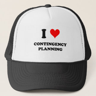 I Love Contingency Planning Trucker Hat