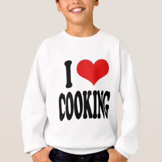 I Love Cooking Sweatshirt