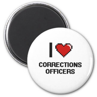 I love Corrections Officers 2 Inch Round Magnet