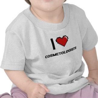 I love Cosmetologists T Shirts