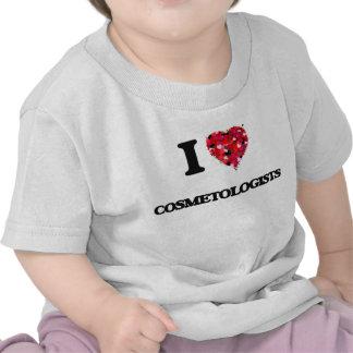 I love Cosmetologists Tshirts