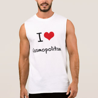 I love Cosmopolitan Sleeveless Shirt