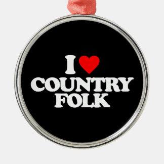 I LOVE COUNTRY FOLK Silver-Colored ROUND ORNAMENT