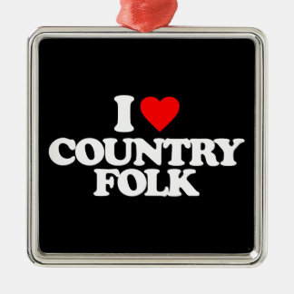 I LOVE COUNTRY FOLK Silver-Colored SQUARE ORNAMENT