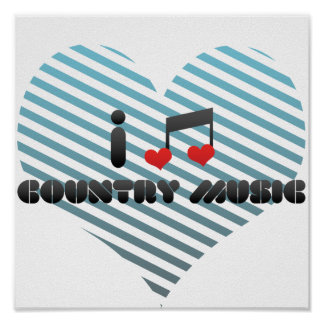 I Love Country Music Poster