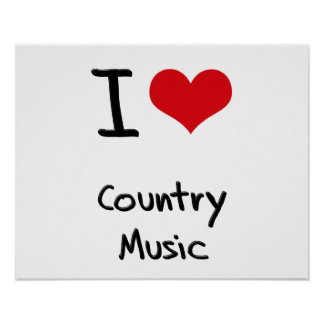 I love Country Music Print