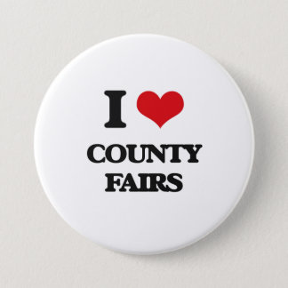 I love County Fairs 3 Inch Round Button