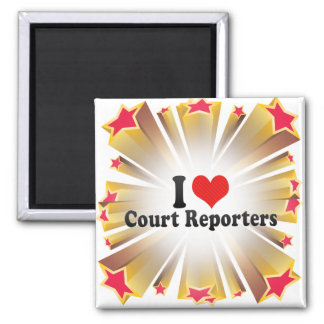 I Love Court Reporters Square Magnet