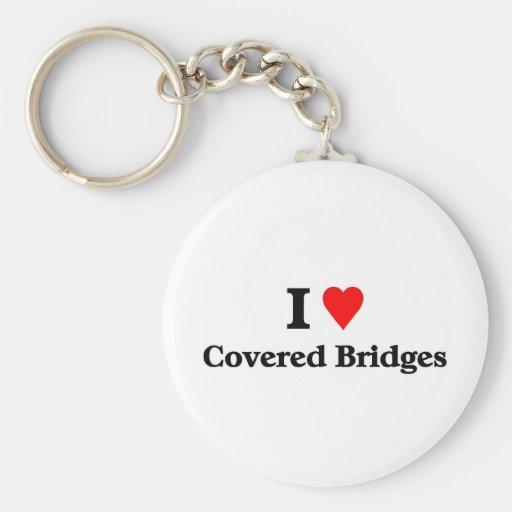 I love covered bridges key chain