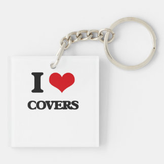 I love Covers Square Acrylic Keychains