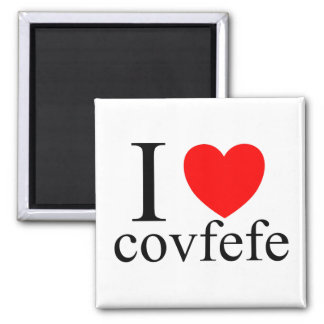 I love Covfefe Magnet