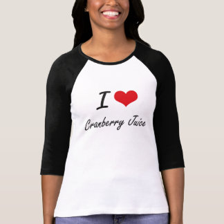 I Love Cranberry Juice artistic design T-Shirt