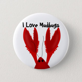 I Love Crawfish Mudbugs Button