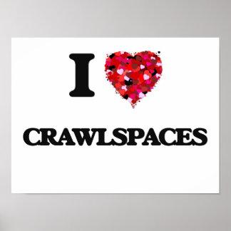 I love Crawlspaces Poster