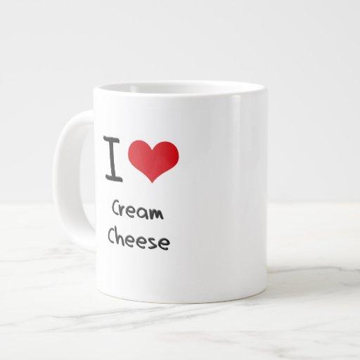 I love Cream Cheese Jumbo Mugs