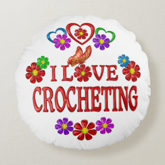 I Love Crocheting Round Pillow