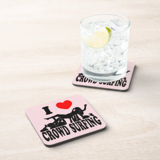 I Love Crowd Surfing (female) (blk) Coaster