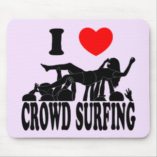 I Love Crowd Surfing (female) (blk) Mouse Pad