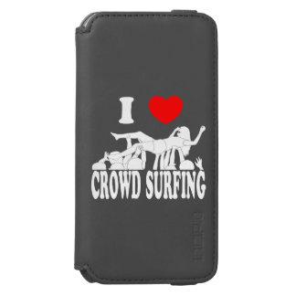 I Love Crowd Surfing (female) (wht) Incipio Watson™ iPhone 6 Wallet Case