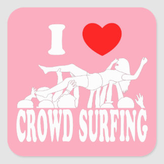 I Love Crowd Surfing (female) (wht) Square Sticker