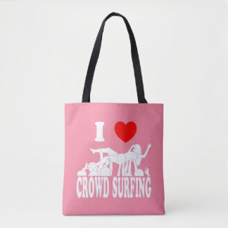 I Love Crowd Surfing (female) (wht) Tote Bag