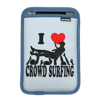 I Love Crowd Surfing (male) (blk) iPad Mini Sleeve