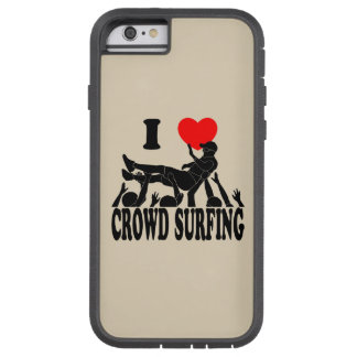 I Love Crowd Surfing (male) (blk) Tough Xtreme iPhone 6 Case