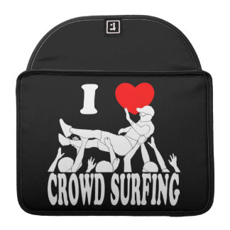 I Love Crowd Surfing (male) (wht) Sleeve For MacBook Pro