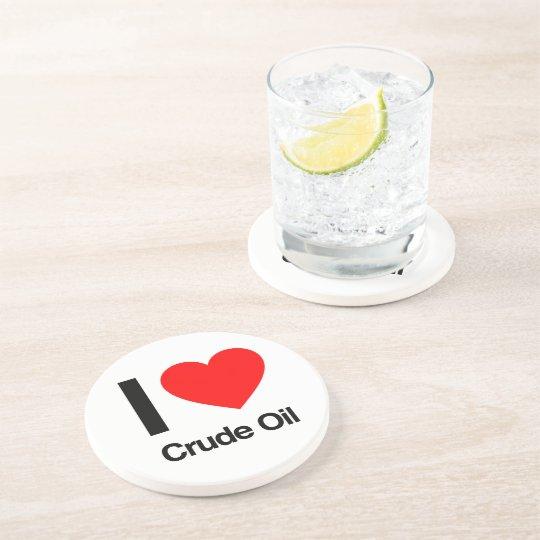 i love crude oil coaster