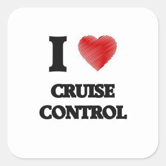 I love Cruise Control Square Sticker