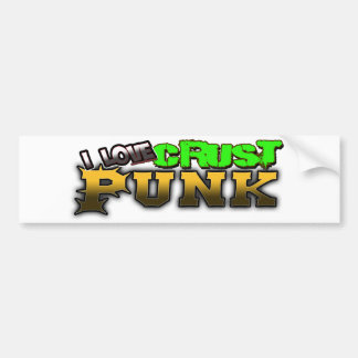 I Love Crust PUNK music Bumper Stickers