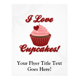 I Love Cupcakes Flyer
