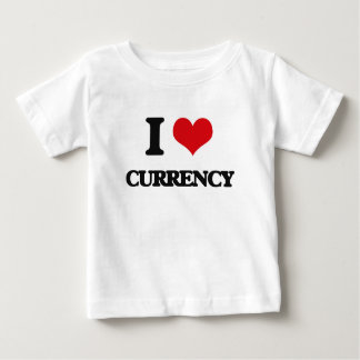 I love Currency Baby T-Shirt