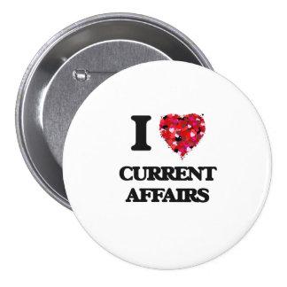 I love Current Affairs 3 Inch Round Button