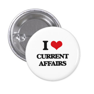 I love Current Affairs Buttons