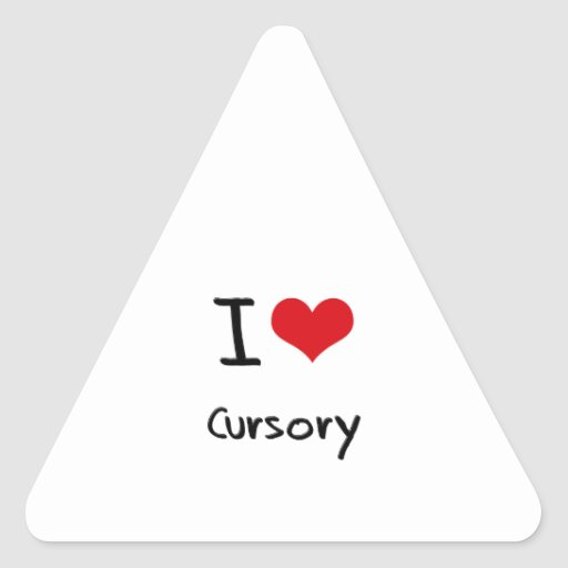 I love Cursory Triangle Stickers