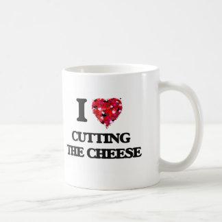 I love Cutting The Cheese Basic White Mug