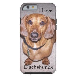 I Love Dachshunds iPhone 6 case Tough iPhone 6 Case