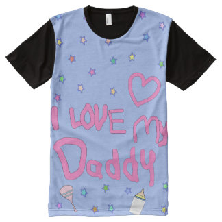 I love Daddy | ABDL | Adult baby | Baby4life All-Over-Print T-Shirt