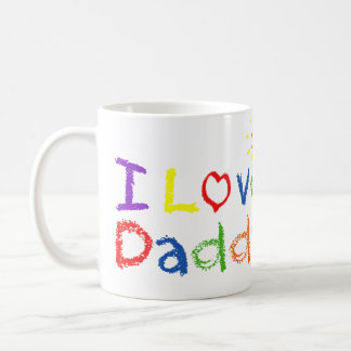 I Love Daddy Coffee Mug