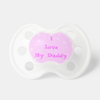 I Love Daddy Pacifiers Pink Pacifiers for Girls