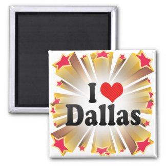 I Love Dallas Magnet