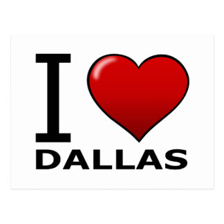 I LOVE DALLAS,TX - TEXAS POSTCARD