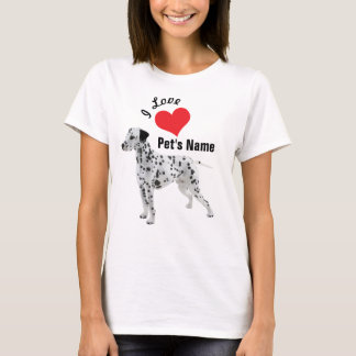 I Love Dalmatian Tee | Personalize It!