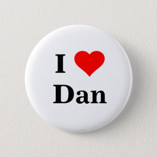 I Love Dan Button