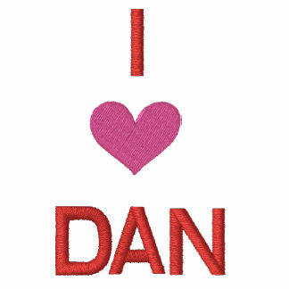 'I LOVE DAN'---  FOR VALENTINES DAY