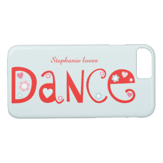 I Love Dance iPhone 7 Case